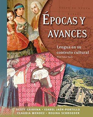 Epocas y avances [Student Text]: Lengua en su contexto cultural: With Online Media