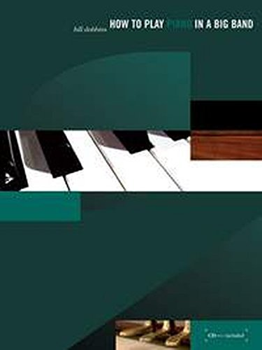 How to Play Piano in a Big Band: Book & CD