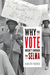 Why the Vote Wasn't Enough for Selma by Karlyn Denae Forner