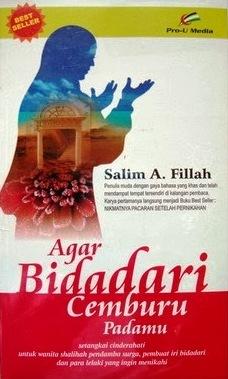 Agar Bidadari Cemburu Padamu by Salim Akhukum Fillah