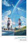 your name. by Makoto Shinkai