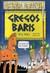 Gregos Baris (História Horrível)