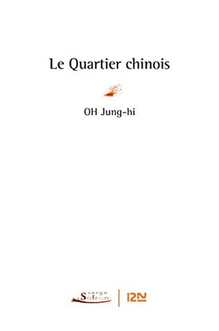Le quartier chinois by Oh Jung-Hi