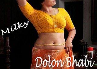 Loving MILKY Dolon Bhabi (MILF Seduced Boy Book 3)