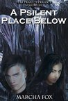 A Psilent Place Below (Star Trails Tetralogy #3)