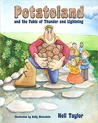 Potatoland and the Fable of Thunder and Lightning