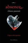 Absence. Il gioco dei quattro by Chiara Panzuti