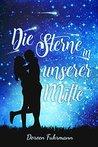 Die Sterne in unserer Mitte by Doreen Fuhrmann