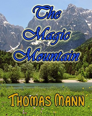 The Magic Mountain: First Edition