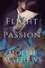 Flight of Passion by Mollie Mathews