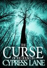 The Curse of The House on Cypress Lane by James Hunt