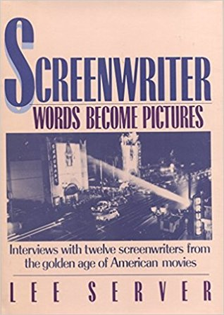 Screenwriter: Words Become Pictures