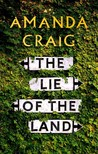 The Lie of the Land by Amanda Craig