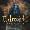 Eldmärkt by Sabaa Tahir