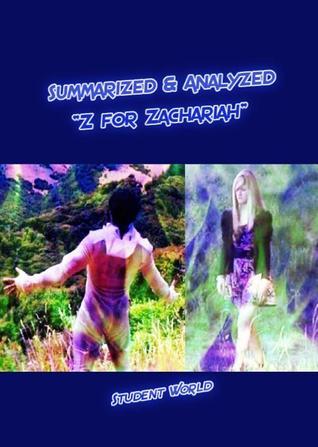 """Summarized  Analyzed: """"Z for Zachariah"""""""