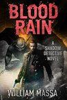 Blood Rain (Shadow Detective #3)