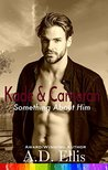 Kade & Cameron (Something About Him, #6)