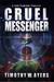 Cruel Messenger