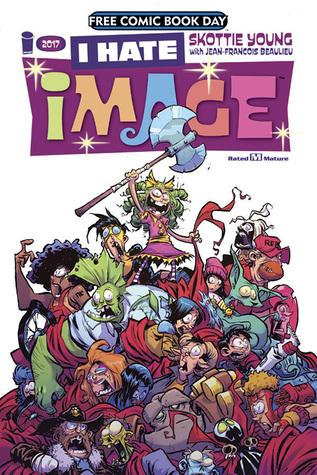 I Hate Image - Free Comic Book Day 2017