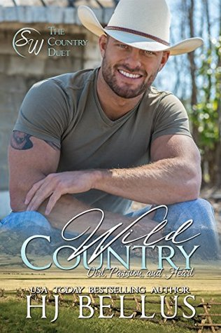 Wild Country (Country Duet Book 1) by H.J. Bellus