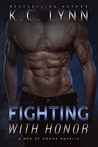 Fighting with Honor (Men of Honor Novella)