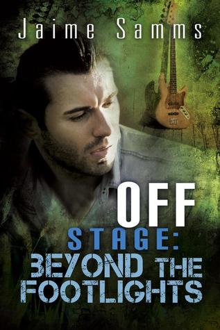 Release Day Review: Off Stage: Beyond the Footlights by Jaime Samms