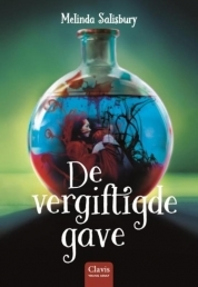 De Vergiftigde Gave (The Sin Eater's Daughter #1) – Melinda Salisbury