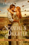 Scandal's Daughter (Rogues & Gentlemen #3)