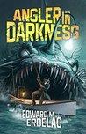 Angler In Darknes...