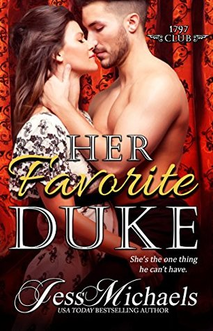 Her Favorite Duke (The 1797 Club #2)