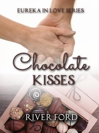 Chocolate Kisses by River Ford