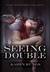 Seeing Double by Karen Runge