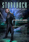 StoryHack Action & Adventure, Issue 0 by Bryce Beattie