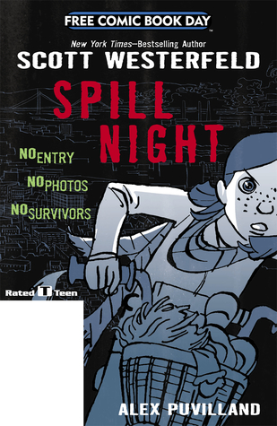 Spill Night (Spill Zone #0.5)