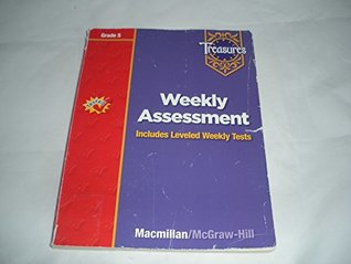 Treasures - Grade 5 - Weekly Assessment - Includes Leveled Weekly Tests