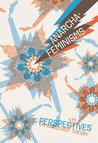 Anarcha-Feminisms (Perspectives On Anarchist Theory, #29)