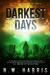 Darkest Days by N.W. Harris