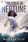 Children of Neptune by Makenna Snow