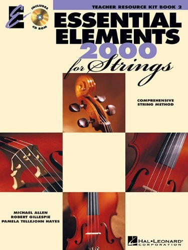 Essential Elements 2000 for Strings - Book 2: Teacher Resource Kit