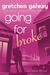 Going for Broke (Oakland Hills, #5)