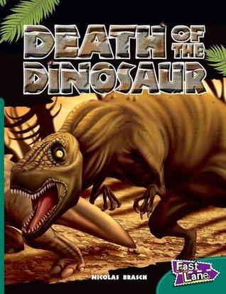 Fast Lane Evaluation Top-up Pack: Death of The Dinosaur Fast Lane Green Non-Fiction: 43 (Fast Lane Green Level L13)