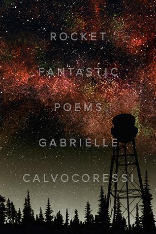 Rocket Fantastic: Poems