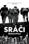 Sráči by Richard Price
