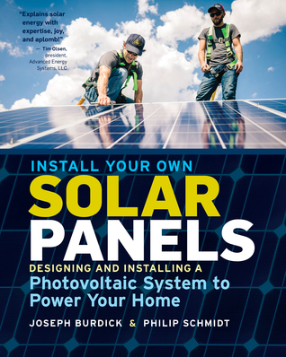 install-your-own-solar-panels-designing-and-installing-a-photovoltaic-system-to-power-your-home
