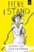 Here I Stand: Stories That ...