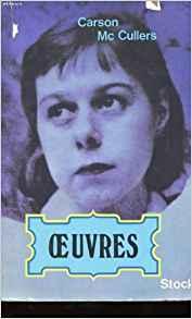 Oeuvres: Le Coeur Est Un Chasseur Solitaire, Reflets Dans L'oeil D'or, Frankie Addams