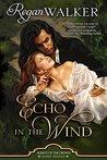 Echo in the Wind by Regan Walker