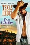 Texas Rebel (Whiskey River, #4)