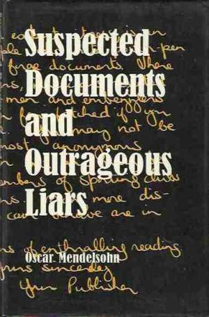 Suspected Documents And Outrageous Liars...