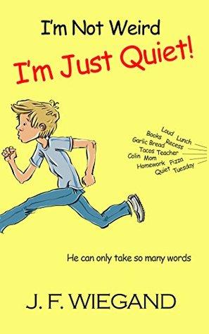 I'm Not Weird, I'm Just Quiet